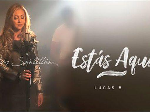 Lucas 5 Estas Aqui